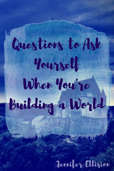 Questions to ask when you're world-building. When you're building a world in your sci-fi, fantasy, dystopian-- and yes, even contemporary!-- novels asking the right questions is essential to writing a full-fleshed out novel with a believable world