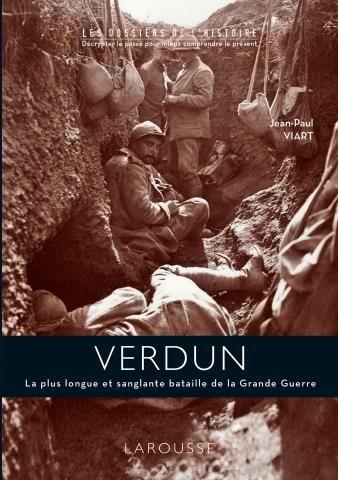 Verdun: récit détaillé de 300 jours d'enfer