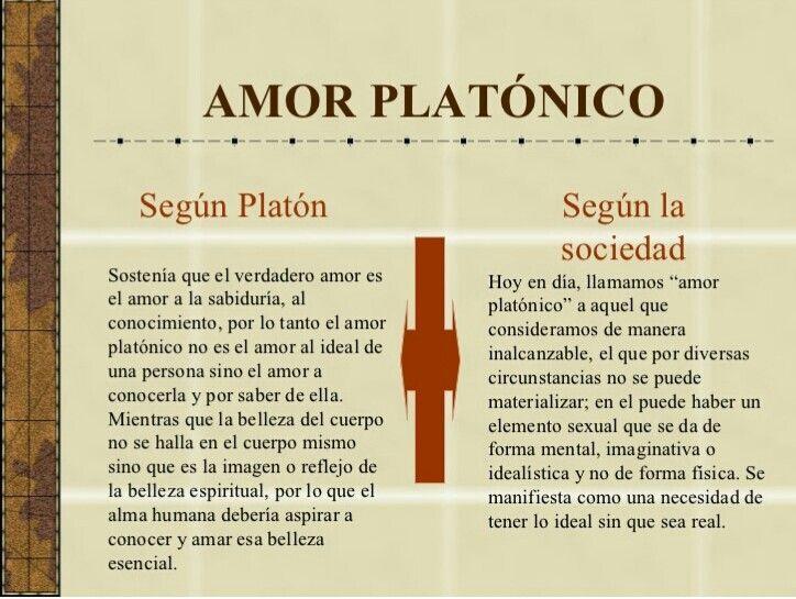 El amor platónico según Platón y según la sociedad.