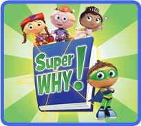 "We love Super Why.  Only it still cracks me up that his ""super power"" is reading.  No one wants to mention that HE CAN FLY?"