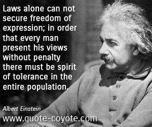 Law quotes - Laws alone can not secure freedom of expression; in order that every man present his views without penalty there must be spirit of tolerance in the entire population.
