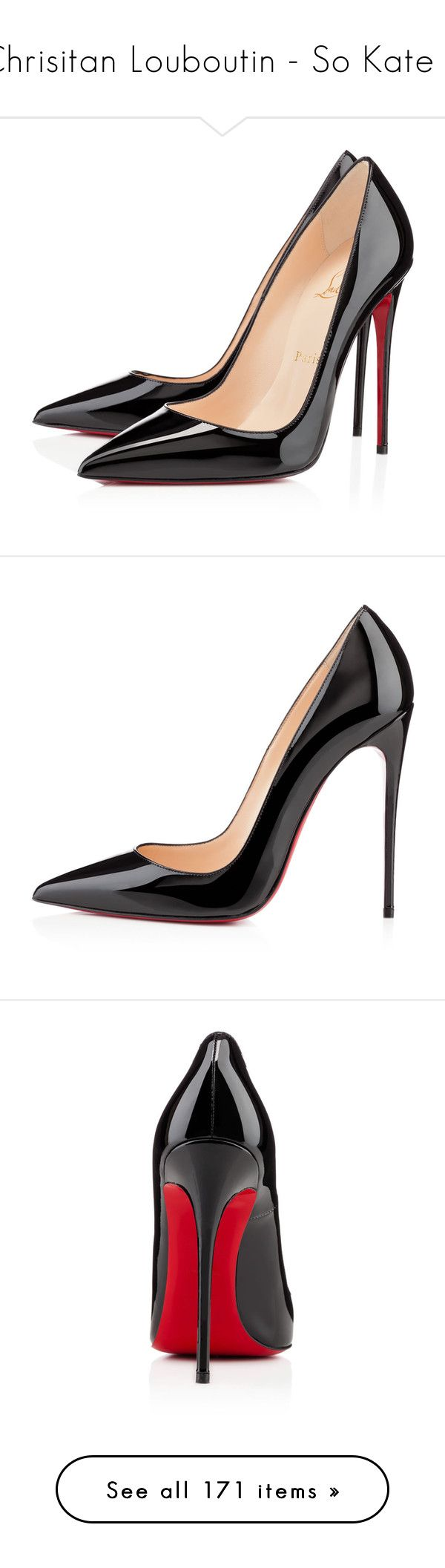 """""""Chrisitan Louboutin - So Kate 1"""" by enchantedxox ❤ liked on Polyvore featuring shoes, pumps, heels, christian louboutin, louboutin, black, black stiletto pumps, high heel pumps, patent leather pumps and black pointy-toe pumps"""