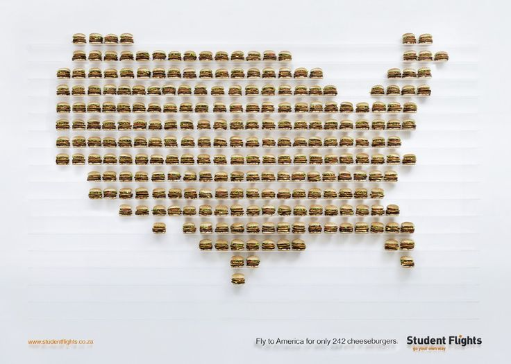 Student Flights: Burgeronomics     Fly to America for only 242 cheeseburgers.  Advertising Agency: TBWA\Hunt\Lascaris, Johannesburg, South Africa