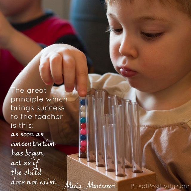 """Montessori quote about helping children develop concentration: """"The great principle which brings success to the teacher is this: as soon as concentration has begun, act as if the child does not exist."""" Maria Montessori (For printable quote, go to http://bitsofpositivity.com/2016/10/12/great-principle-brings-success-teacher-montessori-word-freebie/)"""