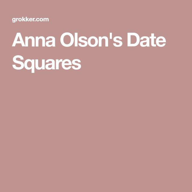 Anna Olson's Date Squares