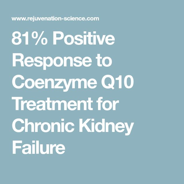 81% Positive Response to Coenzyme Q10 Treatment for Chronic Kidney Failure