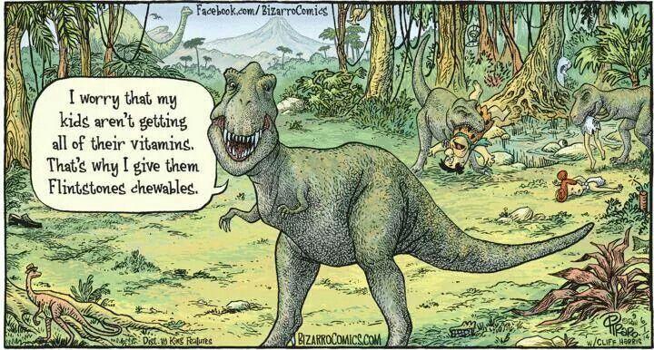 T-Rex humor - Flintstone chewables