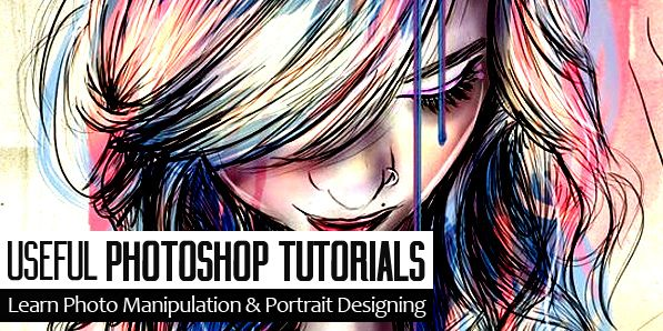 25 Useful Photoshop Tutorials to Learn Photo Manipulation & Portrait Designing
