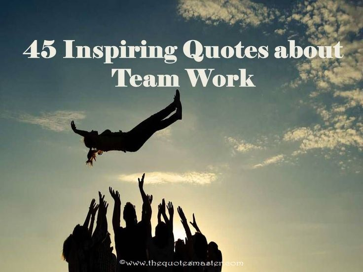 17 Best Images About Work Inspiration Quotes On Pinterest: Quotes About Teamwork On Pinterest. A Selection Of The