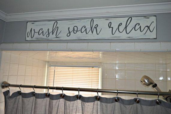 Wash Soak Relax Wash Soak Relax Sign Bathroom by rustybucketsigns