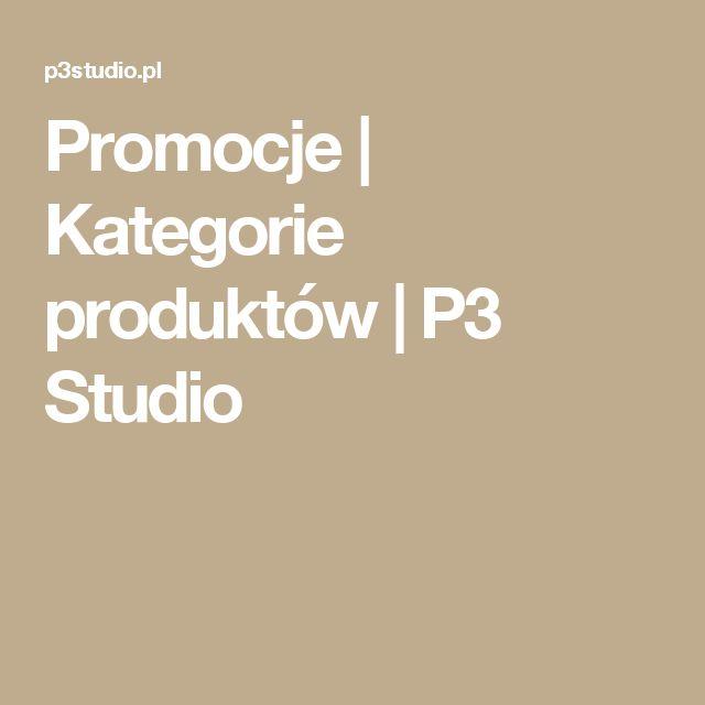 Promocje | Kategorie produktów | P3 Studio