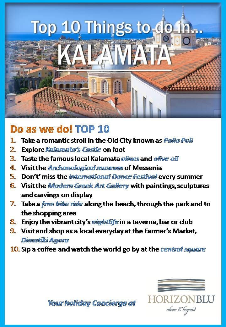 Top 10 things to do IN #Kalamata, #Peloponnese #Greece other than sitting by the beach. The #horizonblu hotel version