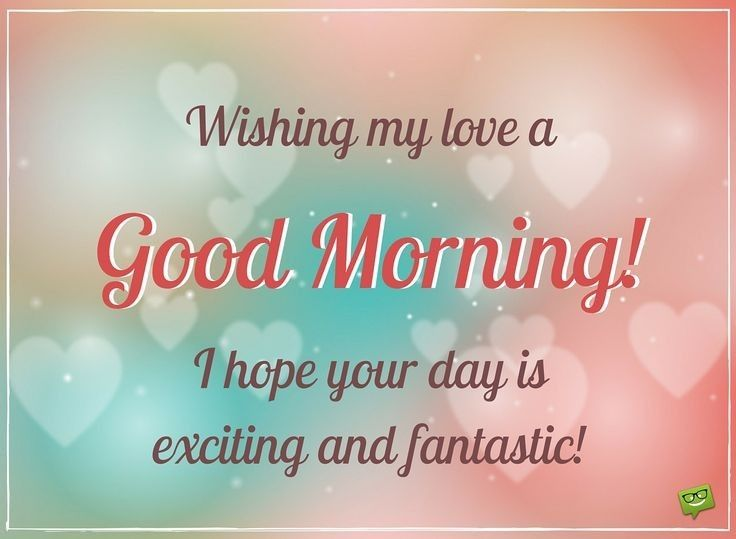 Good Morning Honey Hope My Pinning Was Okay And Not Too Much And That You Are Good Morning Messages Romantic Good Morning Messages Good Morning Texts