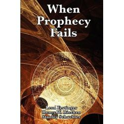 When Prophecy Fails By Professor Leon Festinger, 9781617202803., Mind, Body, Spirit 蛇