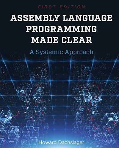 Assembly Language Programming Made Clear Pdf Download e-Book