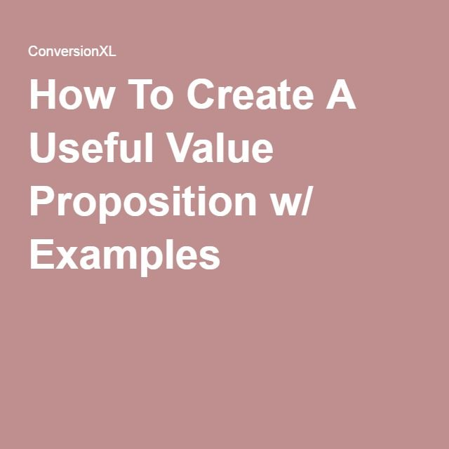 How To Create A Useful Value Proposition w/ Examples