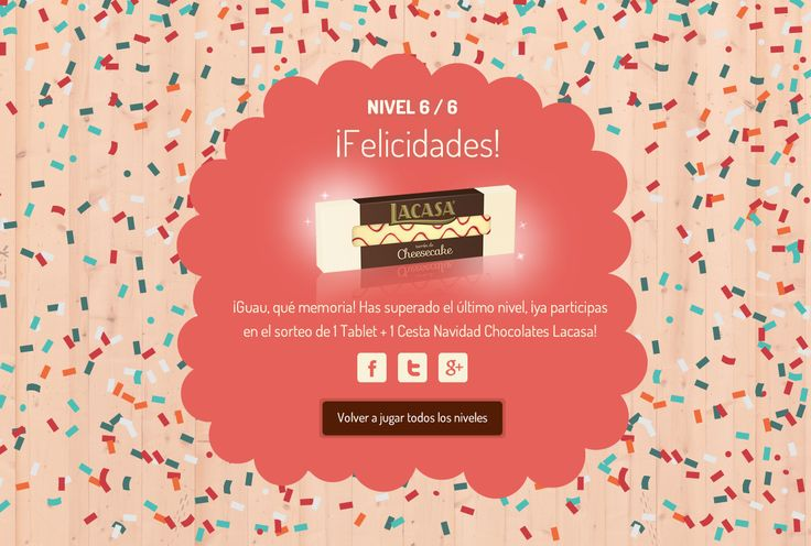 """CHOCOLATES LACASA · Newsletter to launch the 2015 Christmas promotion """"TurrónMemory"""". A Mobile-First, Gamification-based memory game based around their new Christmas nougats. Congratulatory screen. http://www.lacasa.es/turronmemory/"""