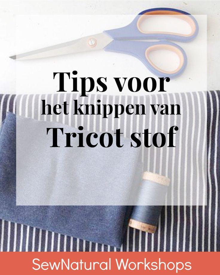 Tips voor het netjes knippen van tricot stof - SewNatural Workshops