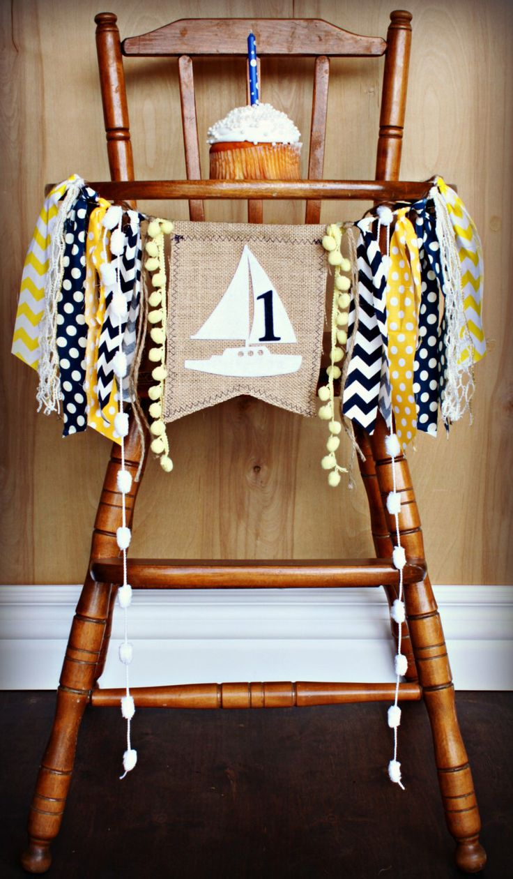 NAUTICAL SAILBOAT Birthday Age High Chair Highchair Birthday Banner/Party/Photo Prop/Bunting/Backdrop/Chair Banner/Blue Yellow/Cake Smash by RawEdgeSewingCo on Etsy https://www.etsy.com/listing/200614322/nautical-sailboat-birthday-age-high