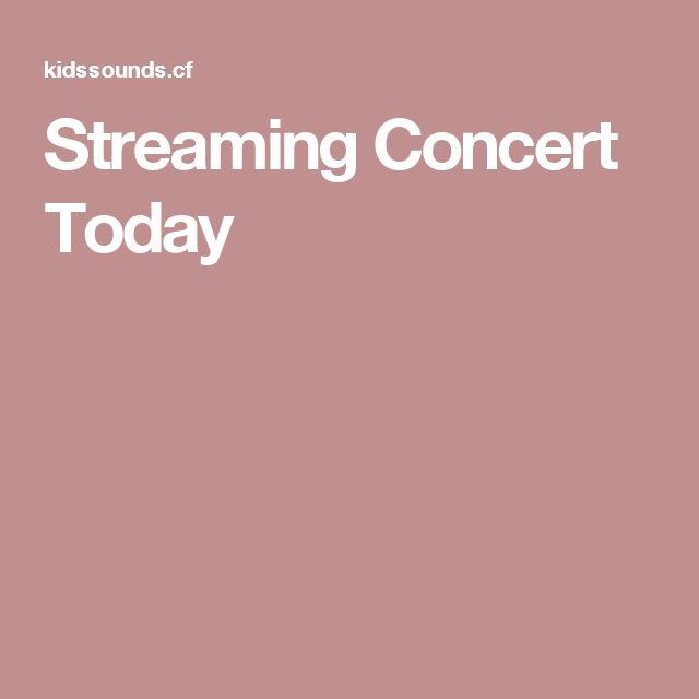 Streaming Concert Today