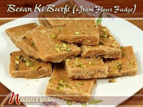 View full recipe at http://www.manjulaskitchen.com/2013/03/24/besan-ki-burfi-gram-flour-fudge/    Learn how to make Besan Ki Burfi (Gram Flour Fudge) Recipe by Manjula    Ingredients  1 cup besan, gram flour  2 tablespoons sooji, semolina   1/4 cup coarsely ground almond powder  6 tablespoons melted unsalted butter or ghee  1 cup sugar  1/2 cup water  8 gr...