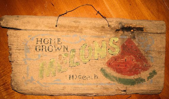 Vintage Watermelon Sign Handpainted on Old Barn by EnchantedPath, $30.00 Really hard to see, but I like the layout