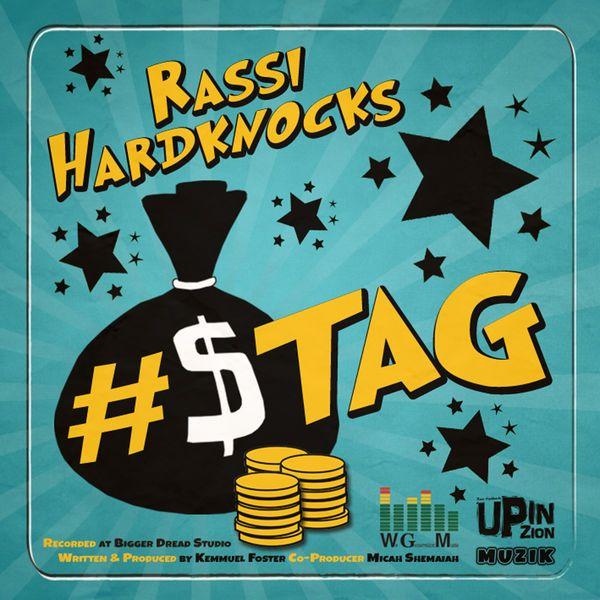 Rassi Hardknocks - Cash Tag (WE Generation Music / Up In Zion Music)  #CashTag #RassiHardknocks #RassiHardknocks #UpInZionMusic #WeGenerationMusic