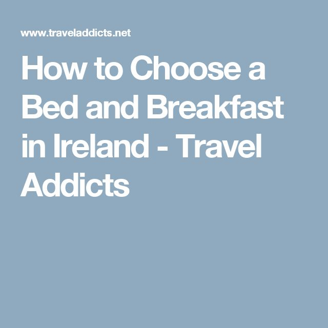How to Choose a Bed and Breakfast in Ireland - Travel Addicts