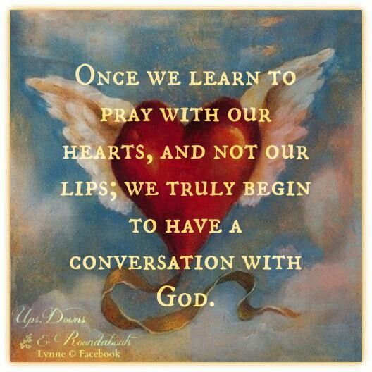 Have a conversation with God.