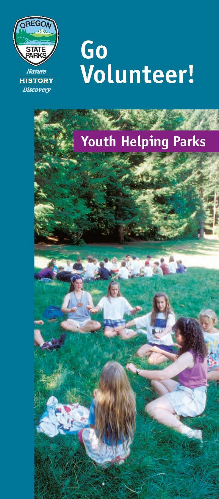 Go volunteer! Youth helping parks, by the Oregon State Parks and Recreation Department