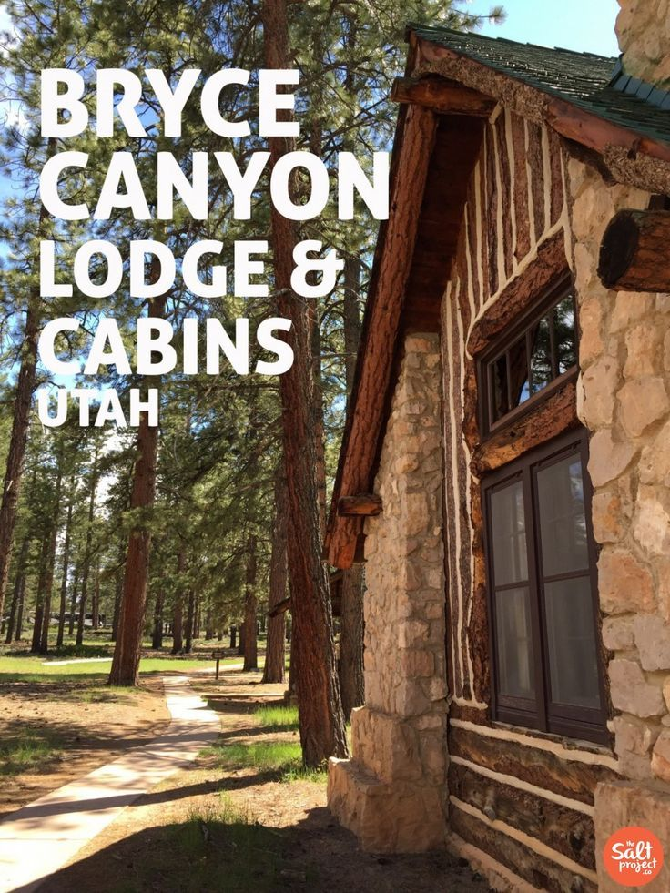 Bryce Canyon Lodge & Cabins   Road Trippin'   Southern Utah   The Salt Project   Things to do in Utah with kids