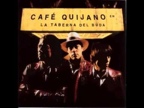Qué Le Debo A La Vida - Café Quijano