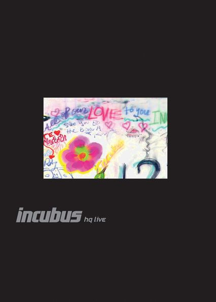 Incubus HQ Live - Preparing to release their seventh album, California rockers Incubus invite fans to participate in creating this multimedia portrait of the band.