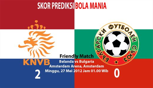 Pada hari Minggu, 27 Mei 2012, pukul 01.00 WIB, bertempat Amsterdam Arena, Amsterdam. Tim nasional Belanda akan menjamu tim nasional Bulgaria dalam laga persahabatan. Pertandingan ini menjadi kesempatan bagi tim nasional belanda untuk menentukan squadnya sebelum bertarung di ajang EURO 2012 Juni mendatang.