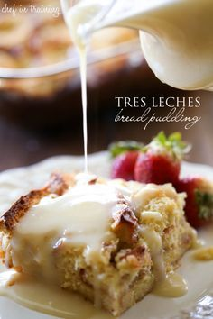Tres Leches Bread Pudding with Vanilla Cream Sauce