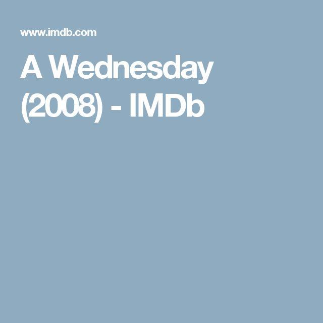 A Wednesday (2008) - IMDb