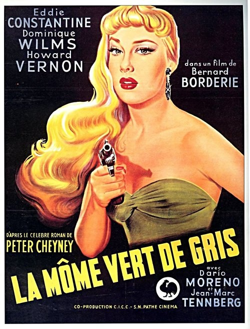 """by Bernard Borderie,1953, with Eddie Constantine... a delightful """"serie B"""" (and in memory of my father who liked """"Lemmy Caution"""")..."""