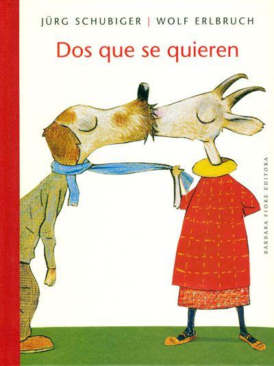 Dos que se quieren -Jürg Schubiger habla sobre el amor y lo que lo rodea: las cartas, los besos, la alegría del encuentro, las despedidas, la melancolía, lo cotidiano, el respeto, el conocer al otro... Wolf Erlbruch, con humor, dibuja animales de diferentes especies que se aman. Un libro que nos hace reflexionar sobre este sentimiento tan humano. - ED BARBARA FIORE