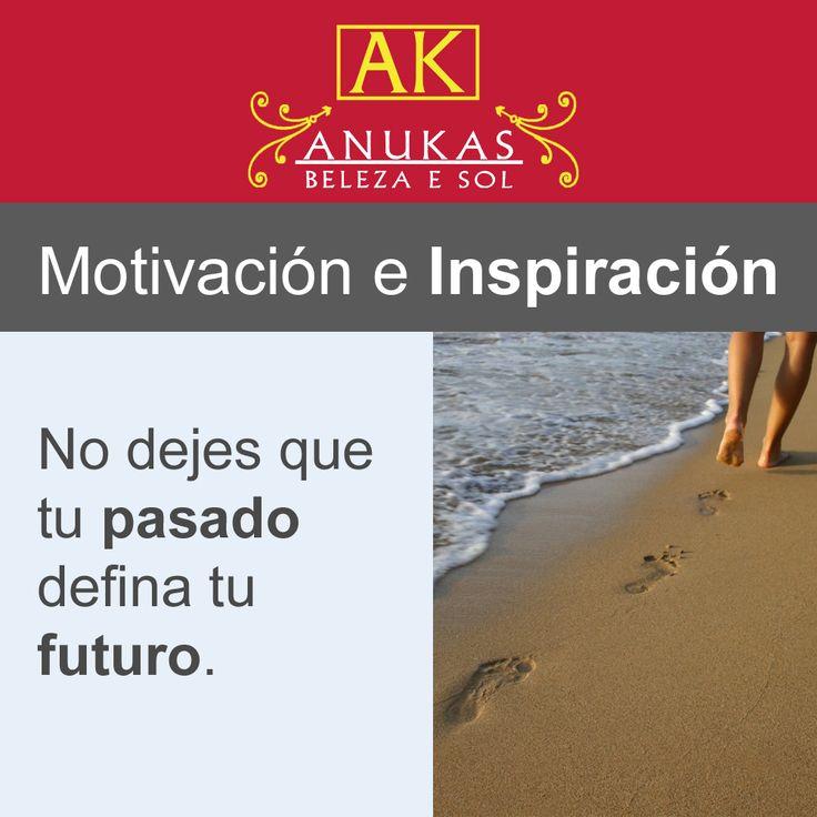 #Motivación Tu pasado no define tu futuro.