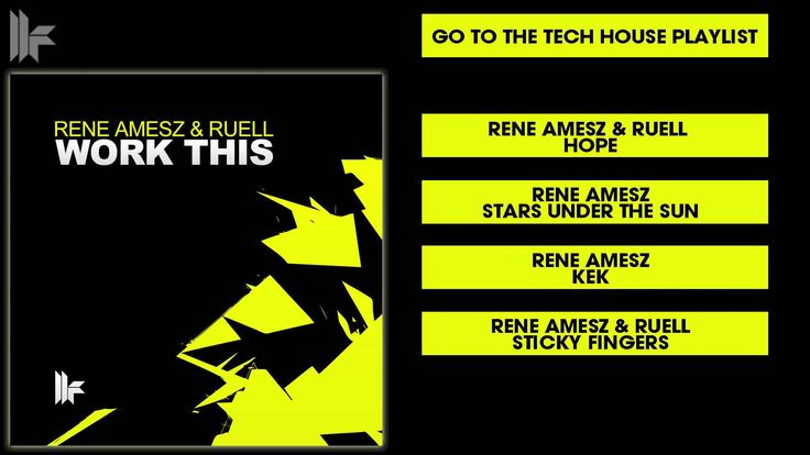 Rene Amesz & Ruell 'Work This' (Original Club Mix)