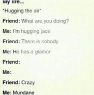 the mortal instruments funny - Google Search I would do this for Will
