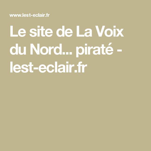 Le site de La Voix du Nord... piraté - lest-eclair.fr