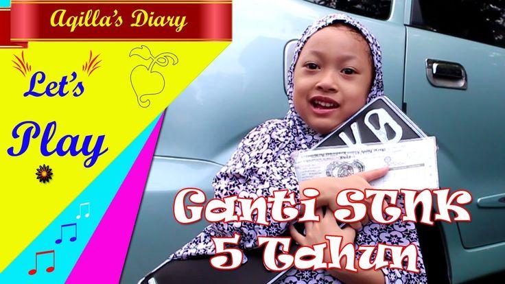Ganti STNK 5 Tahun - Aqilla Bersama Dengan Bunda Pergi ke SAMSAT.