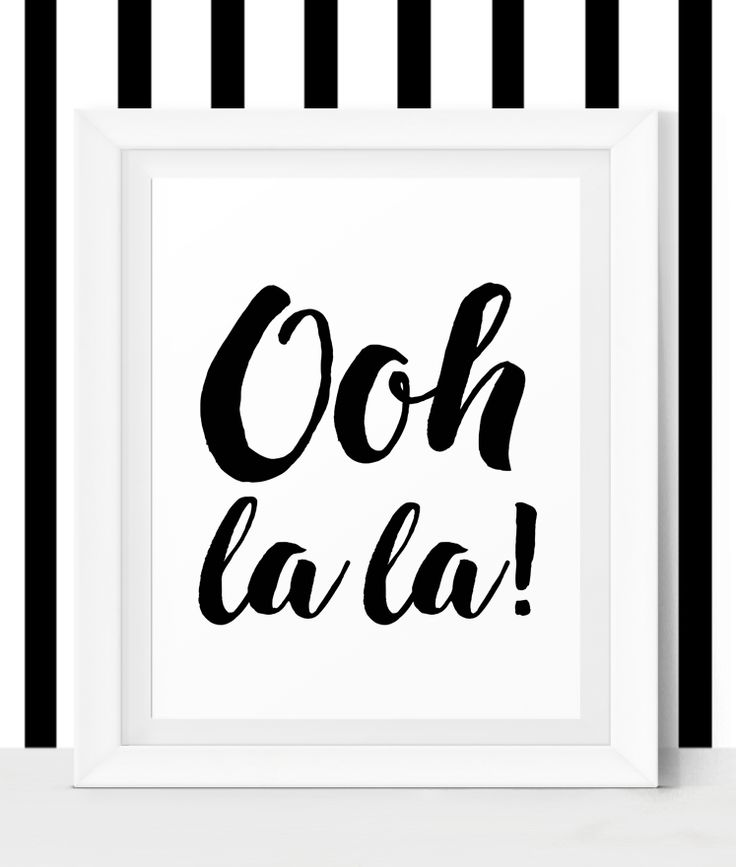 Ooh La La! French Quotes - French Decor - French Wall Art from Little Wants.