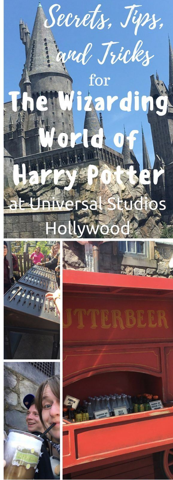 Secrets, Tips, and Tricks for visiting the Wizarding World of Harry Potter in Universal Studios Hollywood.