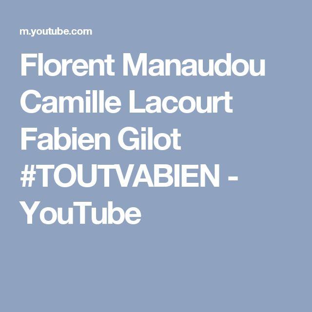 Florent Manaudou Camille Lacourt Fabien Gilot #TOUTVABIEN - YouTube