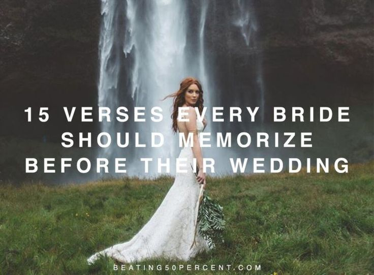 "15 Verses Every Bride Should Memorize Before They Say, ""I do."""