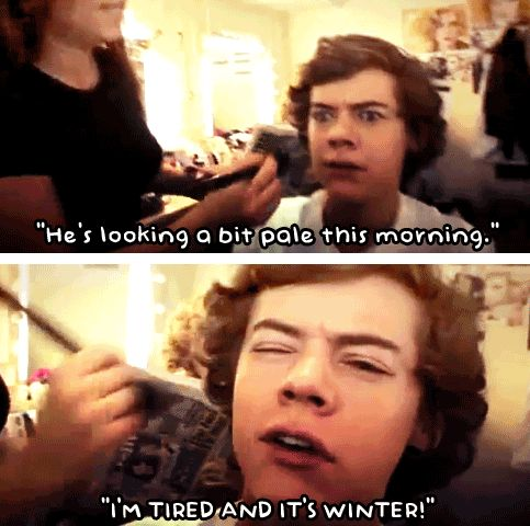 i read that in his voice...Direction3, I M Tires, Direction Perfect, Style Quotes, Favorite Quotes, Direction Mi, One Direction Funny, Direction 3, Harry Style