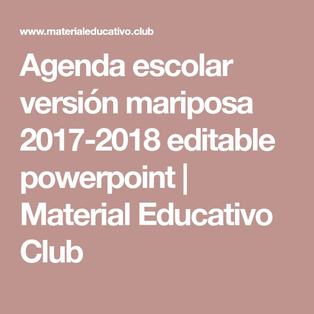 Agenda escolar versión mariposa 2017-2018 editable powerpoint | Material Educativo Club