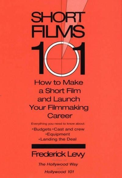 Short Films 101: How to Make a Short Film and Launch Your Filmmaking Career